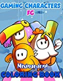 Mixigaming! - Gaming Character FG Coloring Book: Wonderful Gift For All Fans of Fall Guys With Beautiful, High Quality Designs