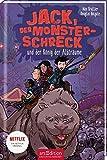 Jack, der Monsterschreck, und der König der Albträume (Jack, der Monsterschreck 3): Ein Netflix-Original