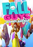 Fall Guys Ultimate Knockout : Complete Guide, Tips And Tricks, Cheats, Walkthrough To Become Better And Achieve Victory (English Edition)