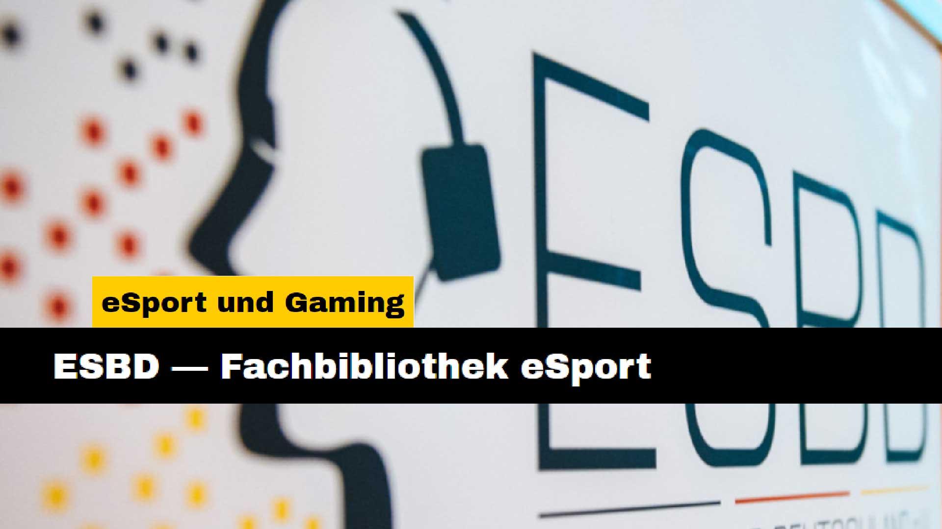esbd esport fachbibliothek