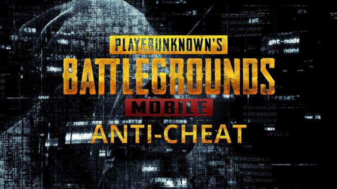 pubg mobile anti cheat