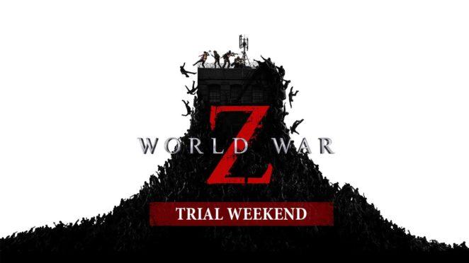 world war z trial weekend