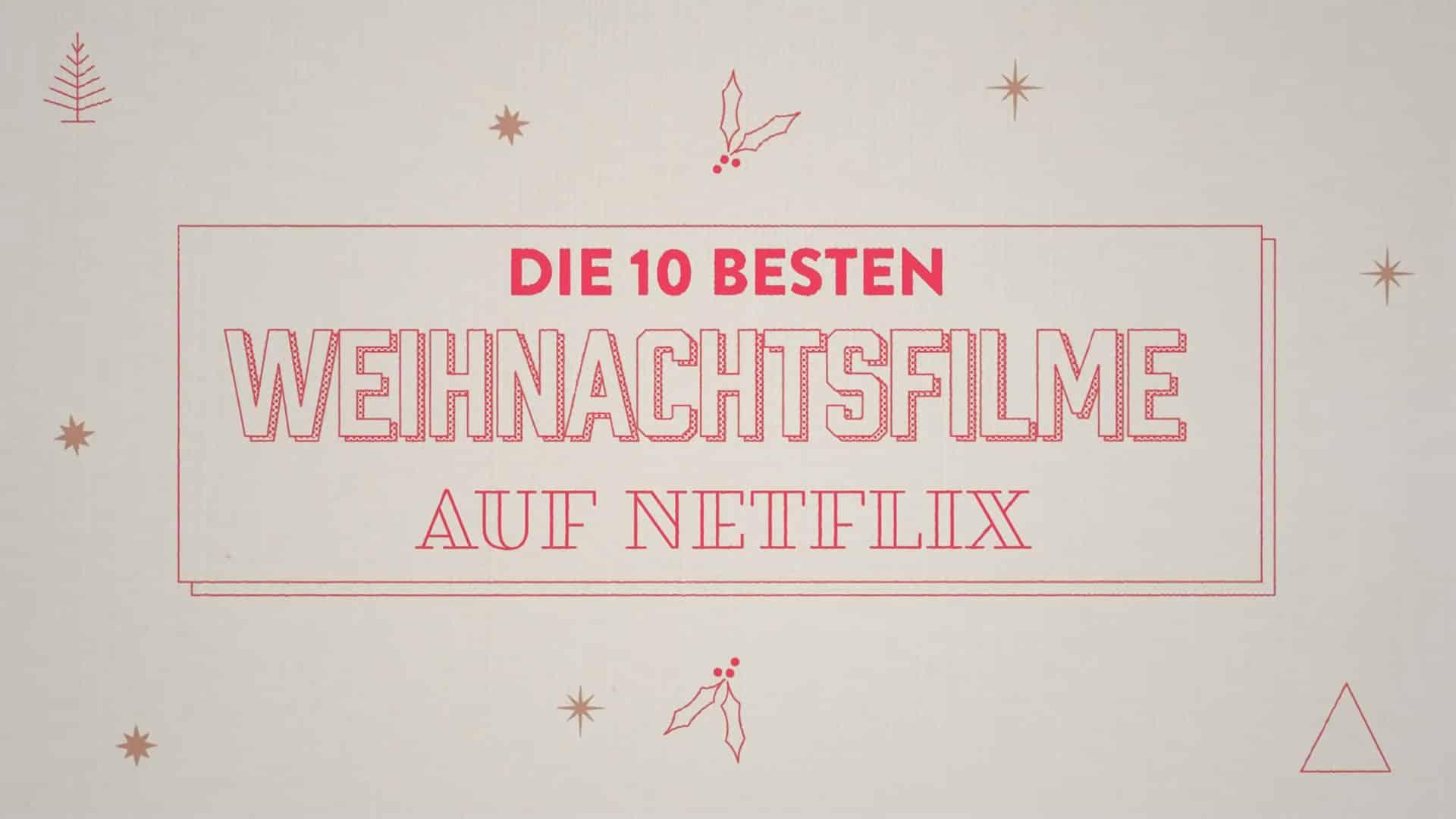 netflix weihnachtsfilme top 10 babt