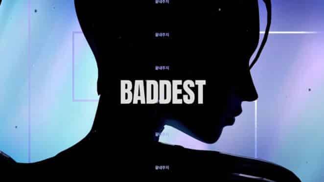 the baddest