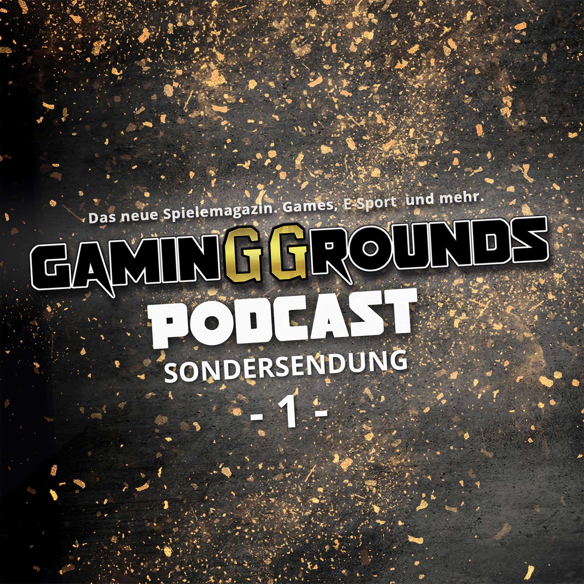 gg podcast sondersendung folge 1