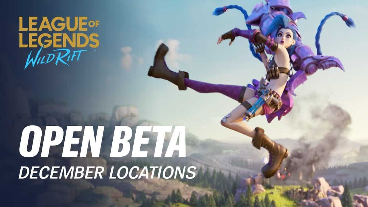 Open Beta December Locations League of Legends Wild Rift