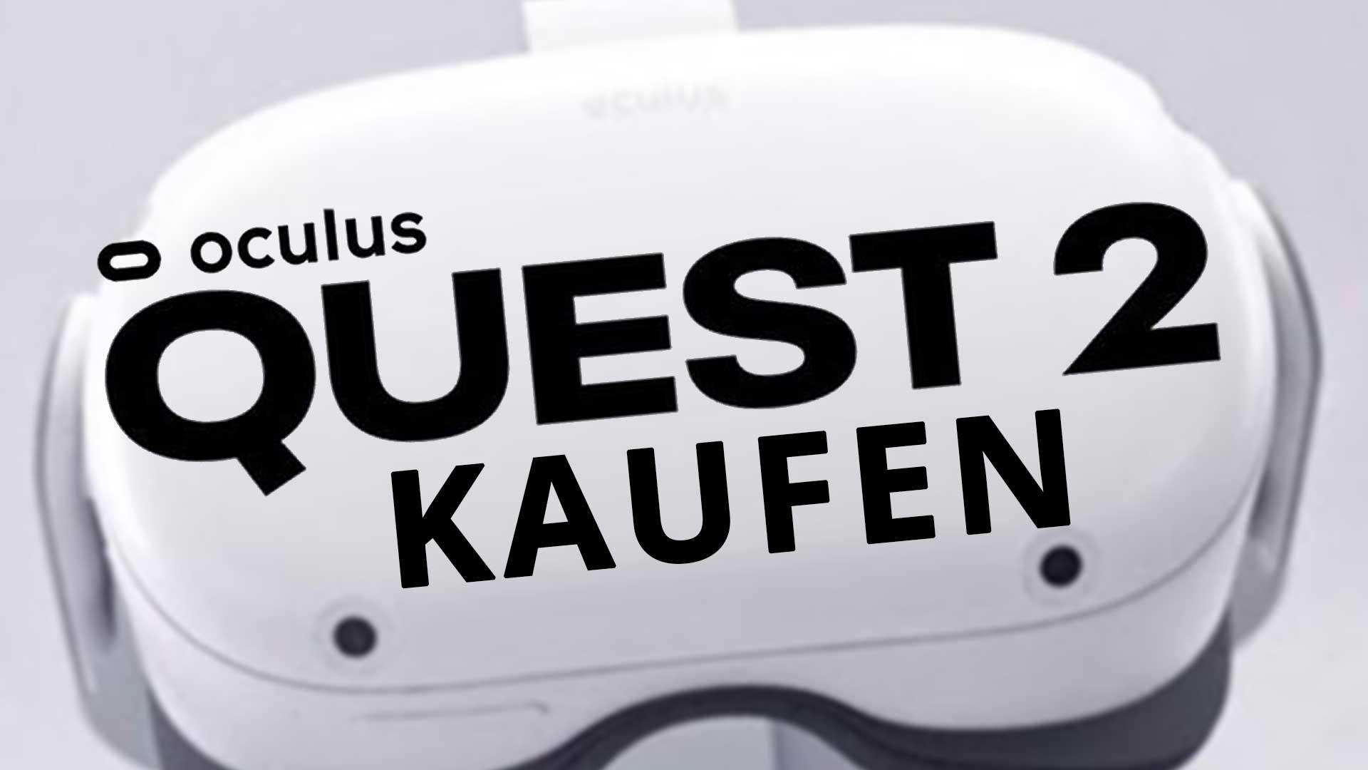 oculus quest 2 kaufen