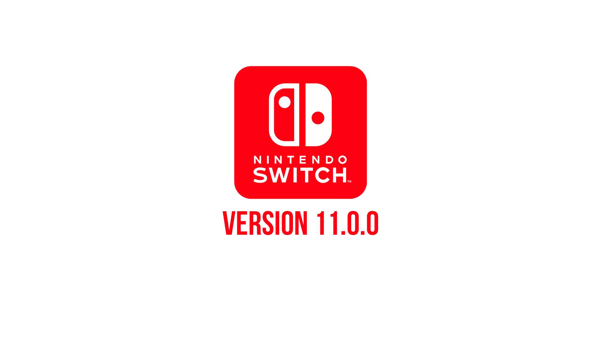 nintendo switch version 11 0 0