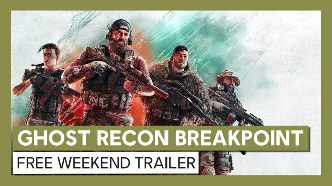 Ghost Recon Breakpoint Free Weekend Trailer