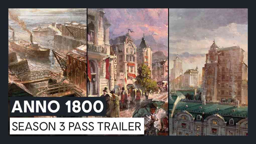 Anno 1800 Season 3 Pass Trailer Ubisoft DE 1