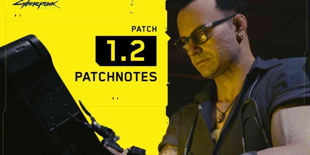 cyberpunk 2077 patch notes 1 2