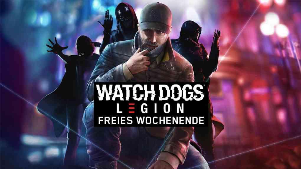 watchdogs legion freies wochenende