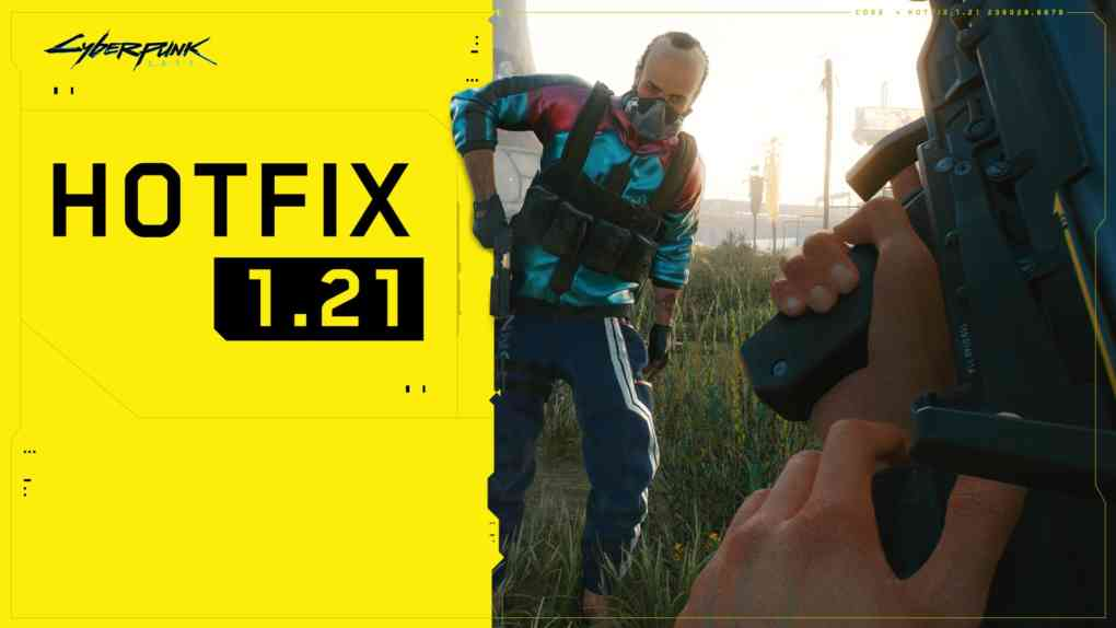 Cyberpunk Hotfix 1.21 patch