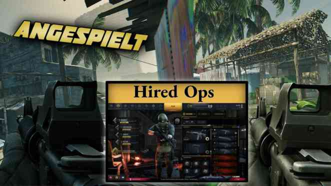 Hired Ops Angespielt