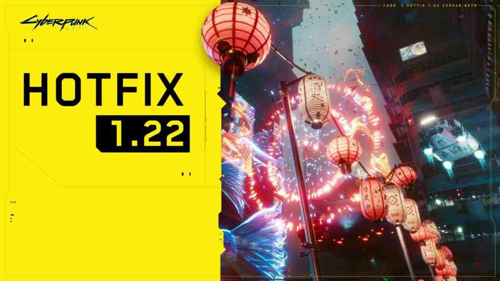 cyberpunk hotfix 1.22